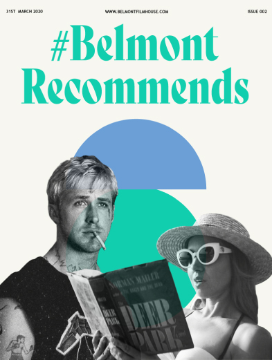 cover of issue 2 of belmont recommends featuring still from place beyond the pines and ingrid goes west