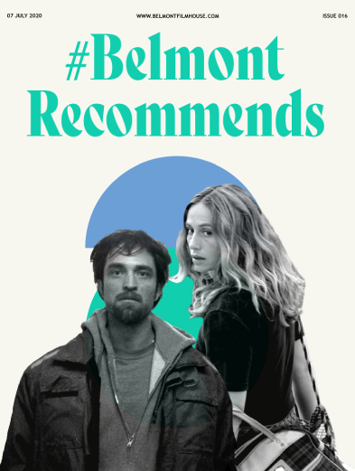 Cover of Belmont Recommends Newsletter with still from Good Time and Summertime