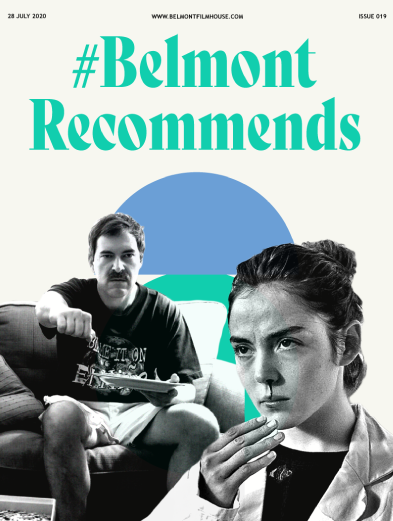Belmont Recommends newsletter cover with still from Paddleton and Raw