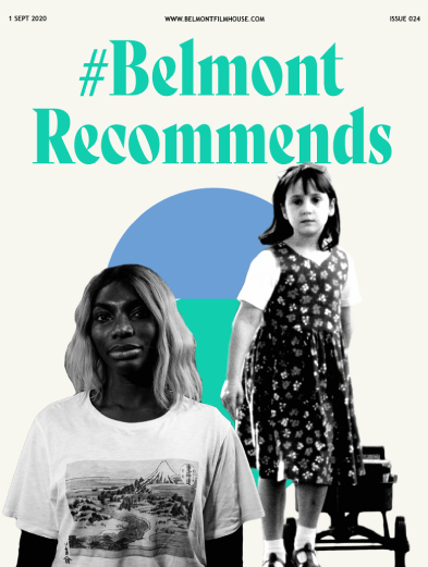 BCover of Belmont Recommends newsletter featuring stills from Matilda and I May Destroy You