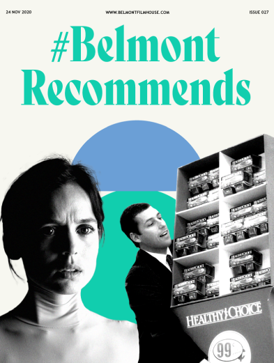 Cover of Belmont Recommends newsletter featuring still from The Skin I Live In and Punk-Drunk Love