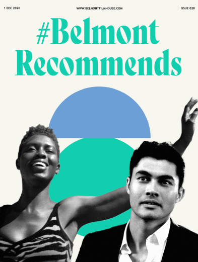 cover of belmont recommends issue 28. Featuring still from crazy rich asians and queen & slim in B&W with green and blue abstract shapes