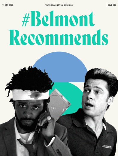 Cover of Bemont Recommends newsletter featuring brad pitt in burn after reading and sorry to bother you