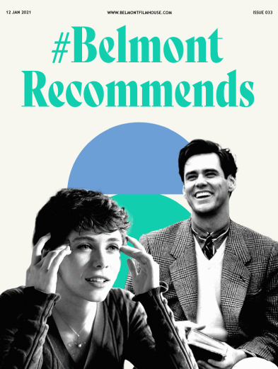 Belmont Recommends issue 33 cover featuring jim carey cut out and uncle frank cut out in B&W with green and blue shapes in the background