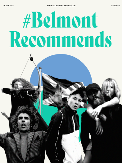 belmont recommends cover, scottish edition featuring stills from Brave, Sweet Sixteen, The Wicker Man, You Were Never Really Here