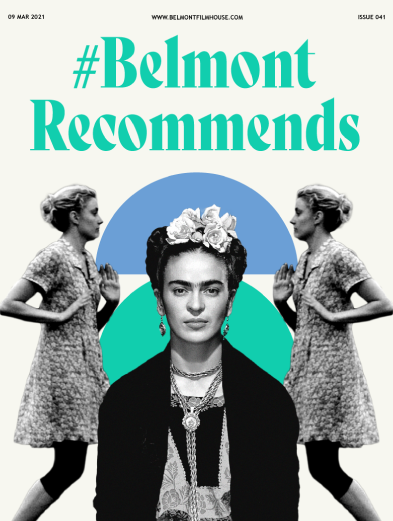 Cover of Belmont recommends issue 41 featuring Greta Gerwig in Frances Ha and Frida Kahlo. Green & Blue abstract shapes behind them