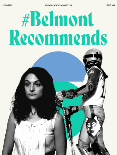 Cover of Belmont recommends issue 43 featuring stills from Obvious Child and Slalom