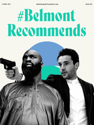 Cover of Belmont recommends issue 45 featuring stills from Possessor (Christopher Abbott holding gun) and Les Miserables, a man wearing a tunic, staring into the distance