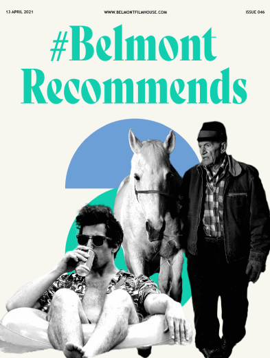 Cover of Belmont recommends issue 46 featuring stills from Falling and Palm Springs. Andy Samberg in aTropical print shirt drinking a beer in a swimming pool and An older gentlemen stands with a hat on next to a white horse