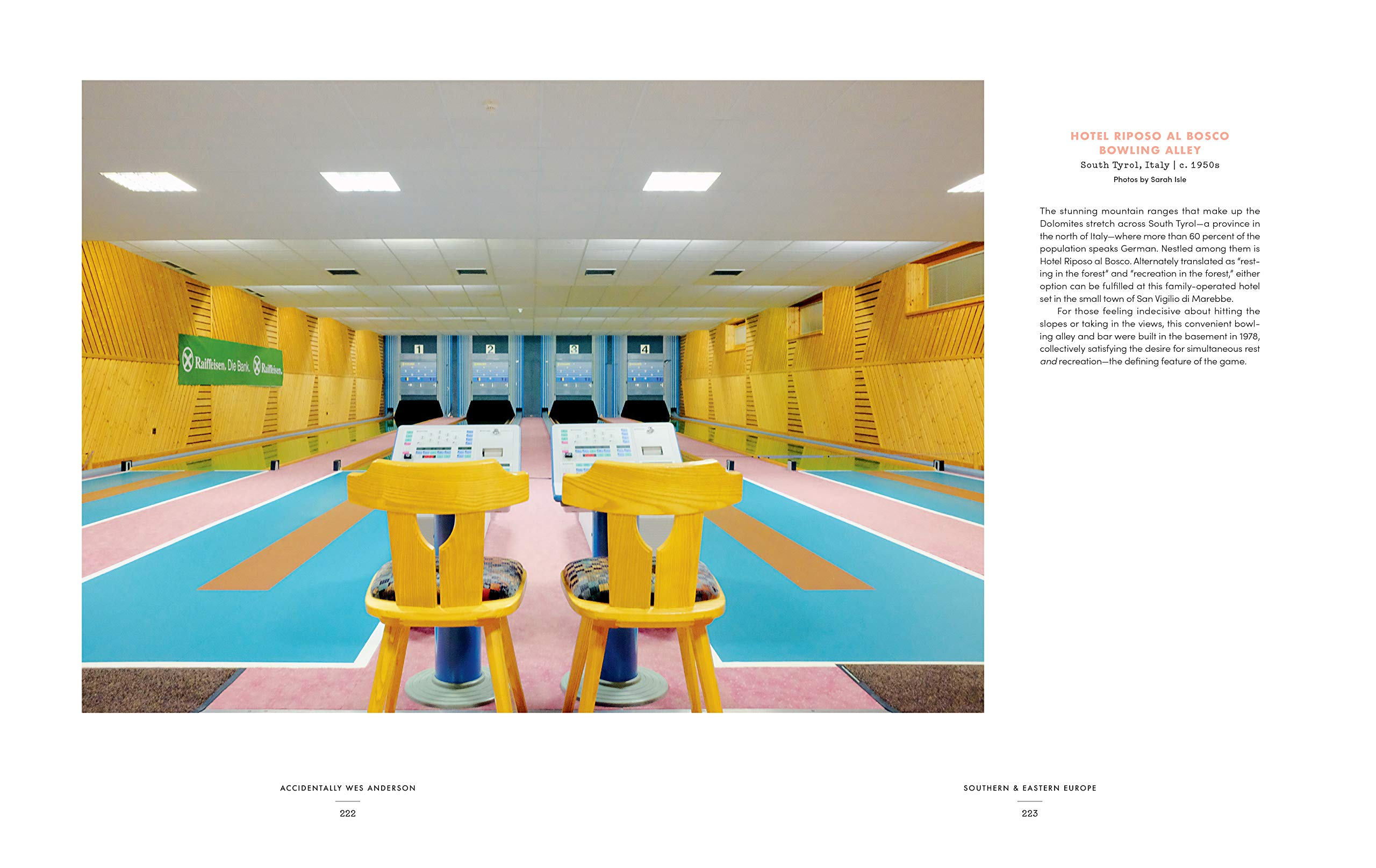 A book page from Accidentally Wes Anderson, showing a bright pastel coloured image of a bowling alley with a caption top right